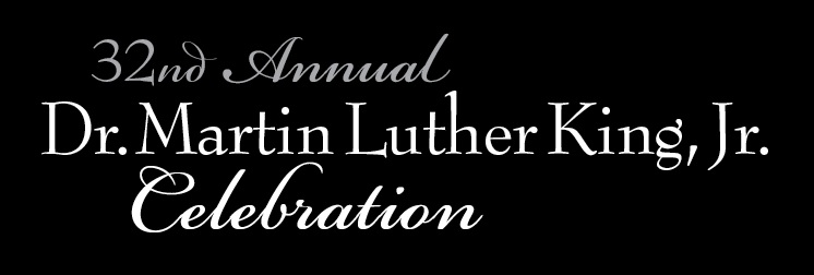 32nd Annual Dr. Martin Luther King Jr. Celebration